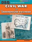 The Civil War and the Underground Railroad Cover Image
