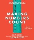 Making Numbers Count: The Art and Science of Communicating Numbers Cover Image