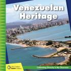 Venezuelan Heritage (21st Century Junior Library: Celebrating Diversity in My Cla) Cover Image