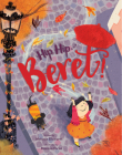 Hip, Hip . . . Beret! (touch-and-feel storybook) Cover Image