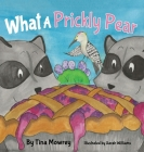 What a Prickly Pear? Cover Image