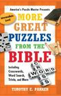 More Great Puzzles from the Bible: Including Crosswords, Word Search, Trivia, and More Cover Image