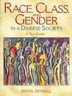 Race, Class, and Gender in a Diverse Society: A Text-Reader Cover Image