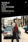 World Film Locations: San Francisco Cover Image