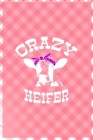 Crazy Heifer: Notebook Journal Composition Blank Lined Diary Notepad 120 Pages Paperback Pink Grid Cow Cover Image