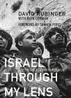 Israel Through My Lens: Sixty Years as a Photojournalist Cover Image