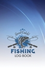 Good Catch! Fishing Log Book: The perfect fishing gift for men, teens and kids that love fishing. Cover Image