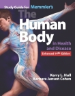 Bundle of Memmler's the Human Body in Health and Disease + Study Guide Cover Image