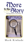 More to the Story: Savoring Details in God's Word Cover Image