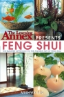 The Learning Annex Presents Feng Shui: The Smarter Approach to the Ancient Art of Feng Shui Cover Image