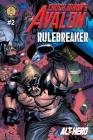 Chuck Dixon's Avalon #2: Rulebreaker Cover Image