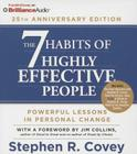 The 7 Habits of Highly Effective People: 25th Anniversary Edition Cover Image