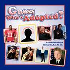 Guess Who's Adopted? Cover Image