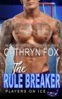 The Rule Breaker Cover Image