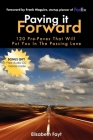 Paving It Forward: 120 Pre-Paves That Will Put You in the Passing Lane Cover Image