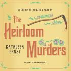 The Heirloom Murders (Chloe Ellefson Mystery #2) Cover Image