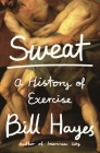 Sweat: A History of Exercise Cover Image