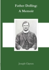 Father Dolling: A Memoir Cover Image