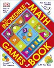 The Incredible Math Games Book Cover Image