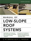 Manual of Low-Slope Roof Systems: Fourth Edition Cover Image