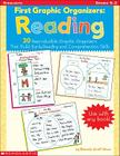 First Graphic Organizers: Reading: 30 Reproducible Graphic Organizers That Build Early Reading and Comprehension Skills Cover Image