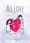 All Love (Awareness #3) Cover Image