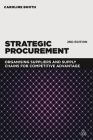 Strategic Procurement: Organizing Suppliers and Supply Chains for Competitive Advantage Cover Image