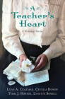 A Teacher's Heart: 4 Historical Stories Cover Image