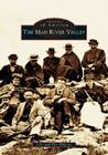 The Mad River Valley (Images of America (Arcadia Publishing)) Cover Image