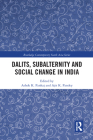 Dalits, Subalternity and Social Change in India (Routledge Contemporary South Asia) Cover Image