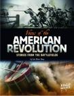 Voices of the American Revolution: Stories from the Battlefields (Edge Books: Voices of War) Cover Image