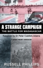 A Strange Campaign (Large Print): The Battle for Madagascar Cover Image
