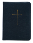 The Book of Common Prayer: And Administration of the Sacraments and Other Rites and Ceremonies of the Church Cover Image
