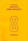 Creative Form Drawing: Workbook 1 (Learning Resources: Rudolf Steiner Education) Cover Image