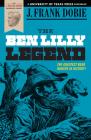 The Ben Lilly Legend (J. Frank Dobie Paperback Library) Cover Image