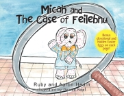 Micah and The Case of Feilebnu Cover Image