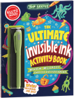 Top Secret: The Ultimate Invisible Ink Activity Book (Klutz Activity Book) Cover Image