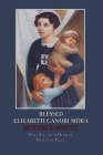 Blessed Elizabeth Canori Mora: Mother & Mystic Cover Image