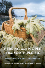 Herring and People of the North Pacific: Sustaining a Keystone Species Cover Image