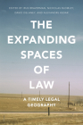 The Expanding Spaces of Law: A Timely Legal Geography Cover Image