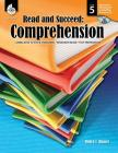 Read and Succeed: Comprehension Level 5 (Level 5): Comprehension [With CDROM] Cover Image