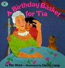 A Birthday Basket for Tia Cover Image