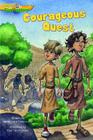 Courageous Quest (Gtt 5) (Gospel Time Trekkers #5) Cover Image