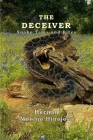 The Deceiver: Snake Tales And Bites Cover Image