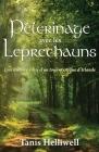 Pèlerinage avec les Leprechauns: Un histoire vraie d'un tour mystique d'Irlande Cover Image