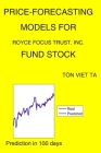 Price-Forecasting Models for Royce Focus Trust, Inc. FUND Stock Cover Image