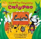Creepy Crawly Calypso [with CD (Audio)] [With CD (Audio)] (Singalongs) Cover Image