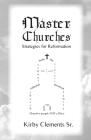 Master Churches: Strategies for Reformation Cover Image