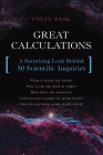 Great Calculations: A Surprising Look Behind 50 Scientific Inquiries Cover Image