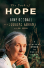 The Book of Hope: A Survival Guide for Trying Times Cover Image